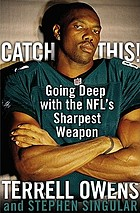 Catch this! : going deep with the NFL's sharpest weapon