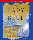 The lady in blue [a novel]