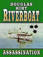 Riverboat : assassination