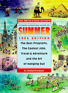 The Princeton Review student advantage guide to summer, 1996 edition