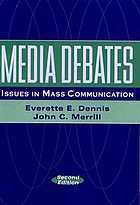Media debates : issues in mass communication