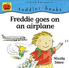 Freddie goes on an airplane