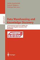 Data warehousing and knowledge discovery : Second International Conference, DaWak 2000, London, UK, September 4-6, 2000 : proceedings