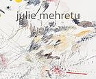 Julie Mehretu : drawings