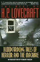 The best of H.P. Lovecraft : bloodcurdling tales of horror and the macabre