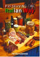 Preserving the Italian way : a collection of old-style casalinga Italian recipes