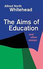 The aims of education & other essays