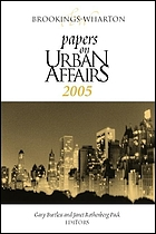 Brookings-Wharton papers on urban affairs, 2005