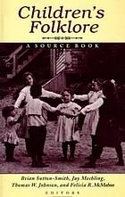 Children's folklore : a source book
