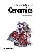 An illustrated dictionary of ceramics : defining 3,054 terms relating to wares, materials, processes, styles, patterns, and shapes from antiquity to the present day
