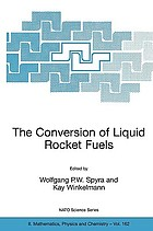 The conversion of liquid rocket fuels : risk assessment, technology and treatment options for the conversion of abandoned liquid ballistic missile propellants (fuels and oxidizers) in Azerbaijan