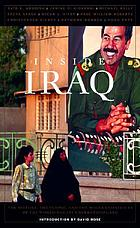 Inside Iraq : the history, the people, and the modern conflicts of the world's least understood land