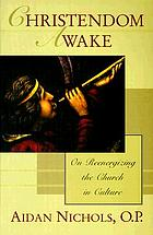 Christendom awake : on re-energizing the church in culture