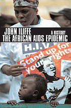 The African AIDS epidemic : a history