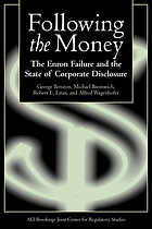 Following the money : the Enron failure and the state of corporate disclosure