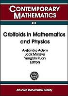 Orbifolds in mathematics and physics proceedings of a conference on mathematical aspects of orbifold string theory, May 4-8, 2001, University of Wisconsin, Madison, Wisconsin