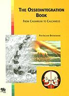 The osseointegration book : from calvarium to calcaneus