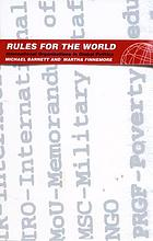 Rules for the world : international organizations in global politics