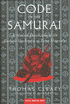 Code of the samurai : a modern translation of the Bushidō shoshinshū