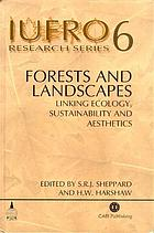 Forests and landscapes : linking ecology, sustainability, and aesthetics