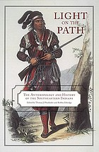 Light on the path the anthropology and history of the southeastern Indians