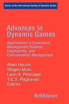 Advances in dynamic games applications to economics, management science, engineering, and environmental management
