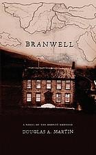 Branwell : a novel