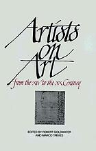 Artists on art, from the XIV to the XX century. 100 illustrationsArtists on art, from the XIV to the XX century