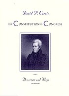 The Constitution in Congress : Democrats and Whigs, 1829-1861