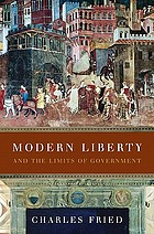 Modern liberty : and the limits of government