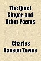The quiet singer : and other poems