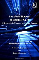 The Gesta Tancredi of Ralph of Caen : a History of the Normans on the First Crusade