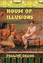 House of illusions : a novel