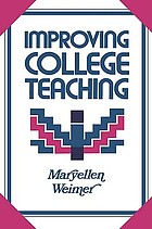 Improving college teaching : strategies for developing instructional effectiveness