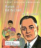 Ralph Bunche : winner of the Nobel Peace Prize