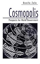 Cosmopolis : prospects for world government