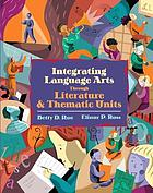 Integrated language arts through literature and thematic units