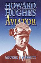 Howard Hughes : aviator