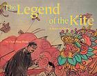 The legend of the kite : a story of China