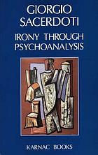 Irony through psychoanalysis