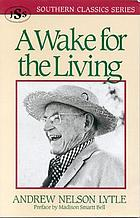 A wake for the living : a family chronicle