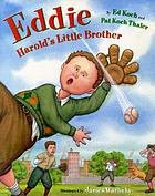Eddie : Harold's little brother