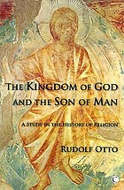 The kingdom of God and the Son of man; a study in the history of religion