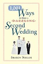 1,001 ways to have a dazzling second wedding