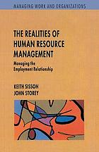 The realities of human resource management : managing the employment relationship