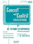 Concert and contest collection for E♭ alto saxophone with piano accompaniment