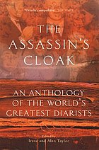 The assassin's cloak : an anthology of the world's greatest diarists