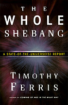 The whole shebang : a state-of-the-universe(s) report