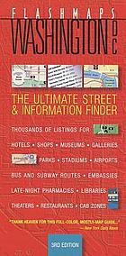 Washington D.C. : [the ultimate street and information finder]