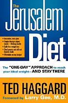 "The Jerusalem diet : the ""one day"" approach to reach your ideal weight-- and stay there"